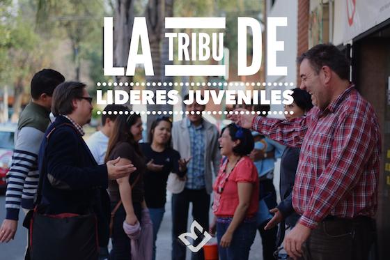 Mi Tribu: Los Líderes de Jóvenes