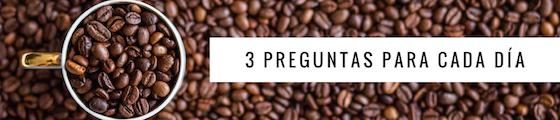 Post image for Tres Preguntas Para Cada Día