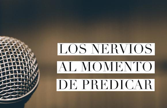 Los Nervios al Momento de Predicar