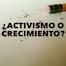 Thumbnail image for ¿Activismo o Crecimiento?