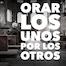 Thumbnail image for Como Orar Los Unos por los Otros